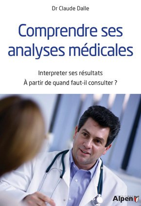 Comprendre ses analyses medicales