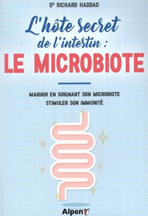 L-hote secret de l-intestin : Le microbiote