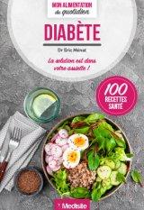 Diabete - Mon alimentation au quotidien