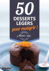 Methode Montignac 50 desserts legers pour maigrir !