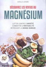 Decouvrez les vertus du magnesium