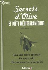 Secrets d-olive et diete mediterraneenne