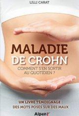 Maladie de Crohn - Comment s-en sortir au quotidien ?
