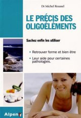 Le Precis des oligo-elements