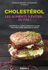 Cholesterol : les aliments a eviter... ou pas !