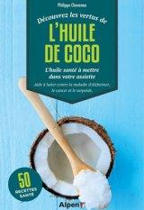 Decouvrez les vertus de l-huile de coco