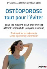 L'Ostéoporose, tout pour l'éviter