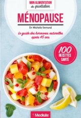 Menopause - Mon alimentation du quotidien