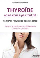 Thyroide, on ne vous a pas tout dit