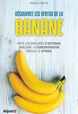 Decouvrez les vertus de la banane
