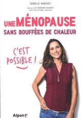 Une menopause sans bouffees de chaleur, c-est possible !