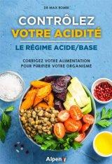 Controlez votre acidite - Le regime acide-base