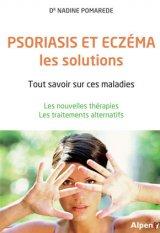 Psoriasis et eczema, les solutions
