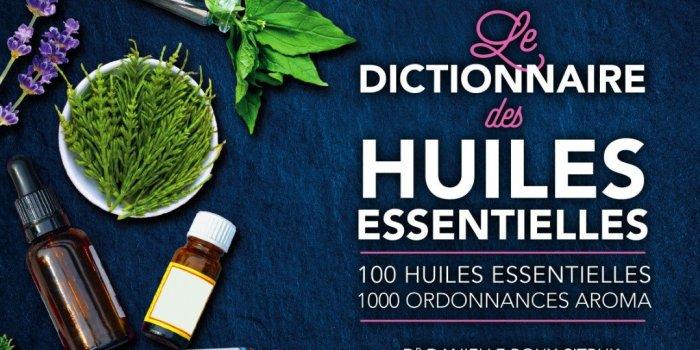 Le dictionnaire Medisite des huiles essentielles vient de sortir !